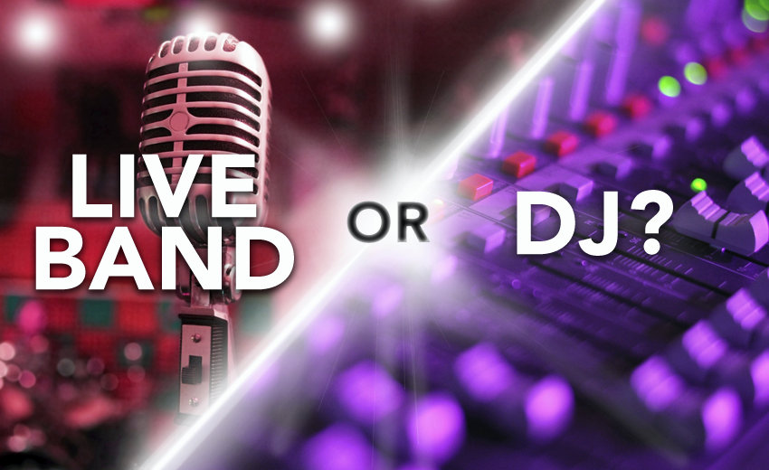 live music vs using a dj